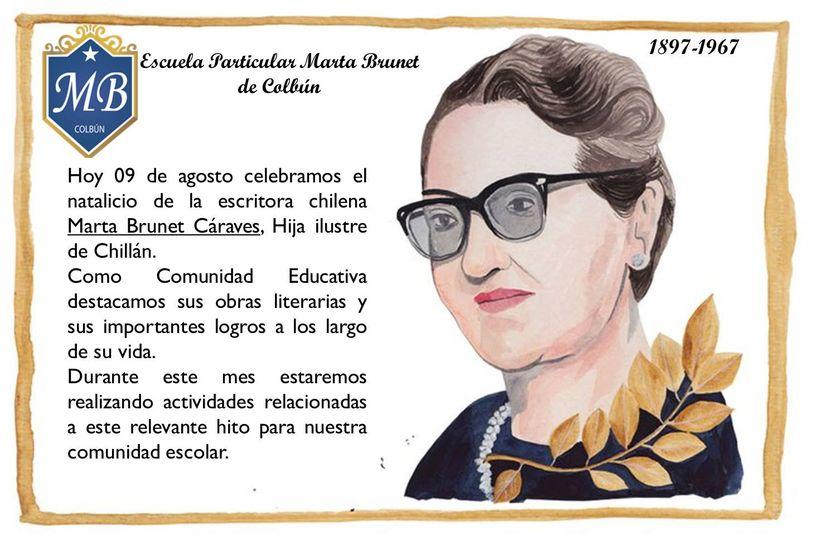 Un día como hoy 09 de agosto de 1897 nació la Escritora Chilena Marta Brunet, nombre que llevamos como Institución Escolar